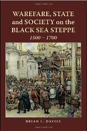 Davies, WARFARE, STATE AND SOCIETY ON THE BLACK SEA STEPPE