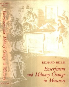 Hellie, Enserfment and Military Change in Muscovy